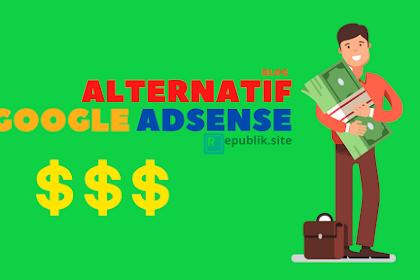 5 Alternatif Google Adsense yang Membayar mahal