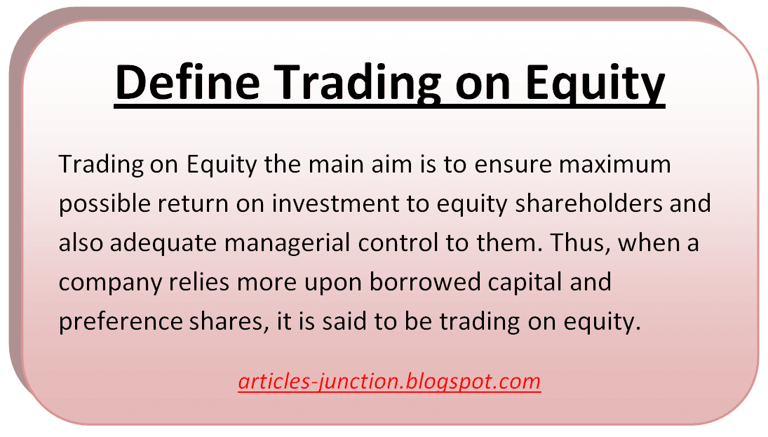 Define Trading on Equity