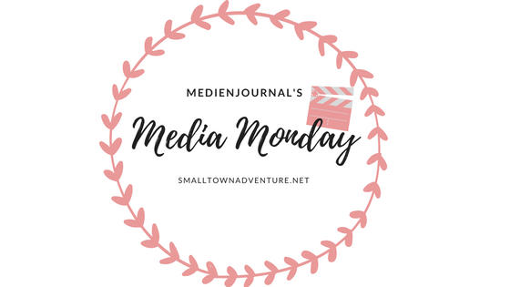 Media Monday, Filmblogger, Blogger Aktion, Bücher, Lesen, Harry Potter, Serienjunkie