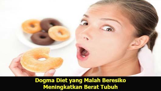 Dogma Diet yang Malah Beresiko Meningkatkan Berat Tubuh