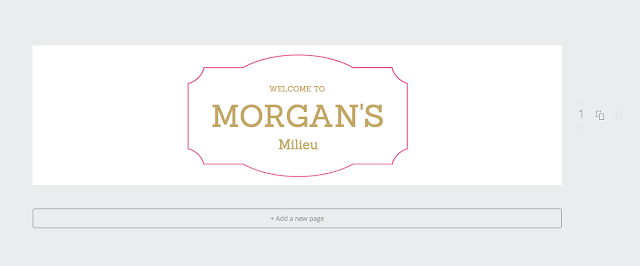 Customisation Tips For A Blogger Blog - Creating a Header Using Canva | Morgan's Milieu: Text change, now it's Morgan's Milieu.