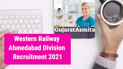 Western Railway Ahmedabad Division Recruitment 2021