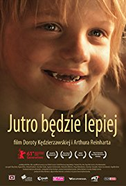 Jutro bedzie lepiej (2011) ταινιες online seires oipeirates greek subs
