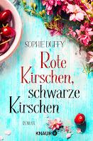 Rote Kirschen, schwarze Kirschen - Sophie Duffy