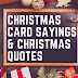 166 Christmas Card Sayings & Christmas Quotes