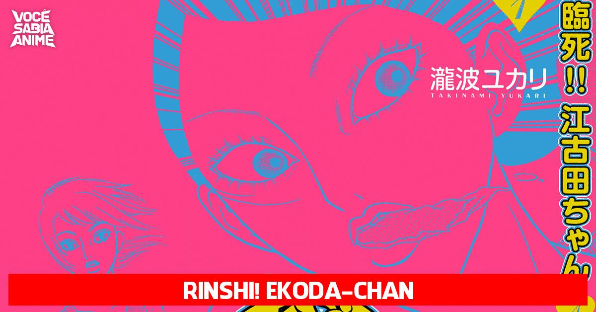Rinshi!! Ekoda-chan ganha adaptação em anime