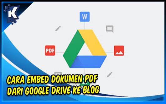 Cara Embed Dokumen PDF dari Google Drive ke Blog