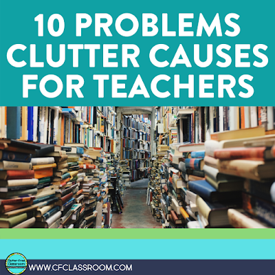 Do you think your classroom clutter is affecting you and your students' health and safety? It's a sad and unfortunate truth. This information will drive you to finally take action and rid yourself of the clutter in your elementary classroom. Read this Clutter-Free Classroom blog post to learn more! #clutterfreeclassroom #elementaryclassroom #declutter