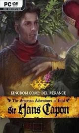 Kingdom Come Deliverance The Amorous Adventures of Bold Sir Hans Capon - Kingdom Come Deliverance The Amorous Adventures of Bold Sir Hans Capon-CODEX
