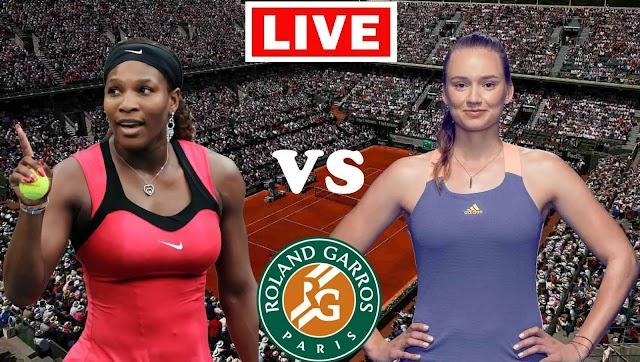 EN VIVO   Serena Williams vs. Elena Rybakina   Octavos de final Roland Garros 2021 WTA   Ver gratis el partido de tenis en Tv