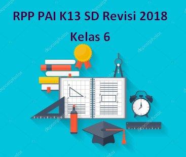 RPP PAI K13 SD Revisi 2018 Kelas 6