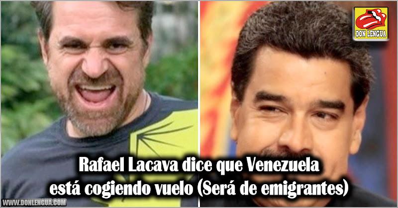 Rafael Lacava dice que Venezuela está cogiendo vuelo (Será de emigrantes)