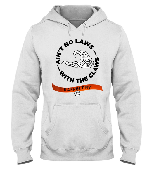 No Laws with the Claws Raspberry Matching Group Costume T-Shirt Hoodie Sweatshirt. GET IT HERE