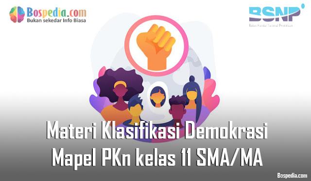 Materi Klasifikasi Demokrasi Mapel PKn kelas 11 SMA/MA