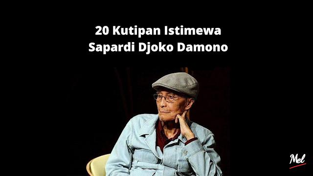 20 Kutipan Istimewa Sapardi Djoko Damono