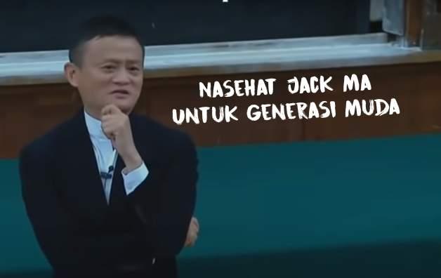 Nasehat Jack Ma untuk generasi Muda