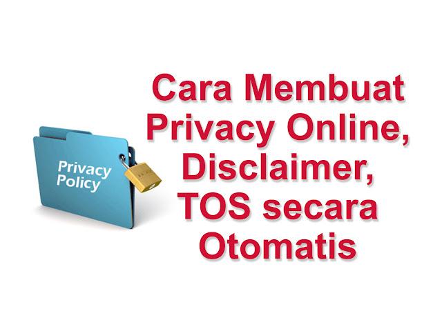 Cara Membuat Privacy Policy, Disclaimer, TOS