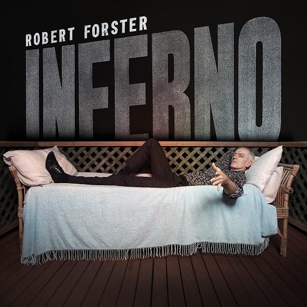 Robert Forster - Inferno (2019) 1