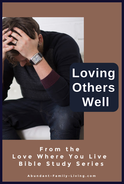 Loving Others Well