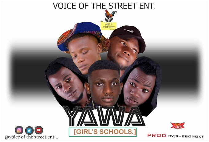 Music:Voice Of The Street-Yawa