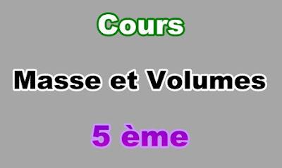 Cours de Masse et Volume 5eme en PDF