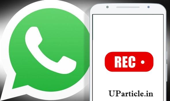 Whatsapp calls record kaise karen