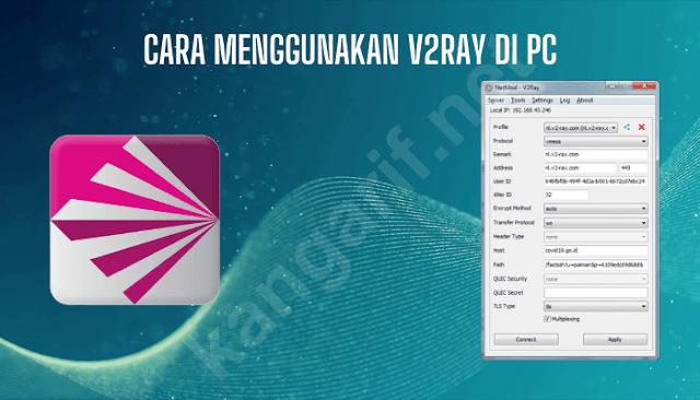 cara menggunakan v2ray di pc