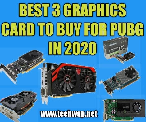 Best 3 Graphics Card to Buy For PUBG in 2020
