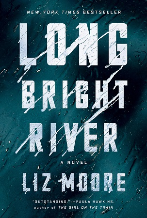 Long Bright River by Liz Moore pdf