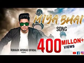 Miya Bhai Song Download