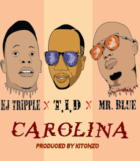 DOWNLOAD AUDIO | KJ TRIPLE Ft. TID & MR BLUE - CAROLINA MP3