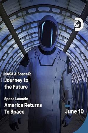 NASA & SpaceX: Journey to the Future (2020) Full Hindi Dual Audio Movie Download 480p 720p WebRip