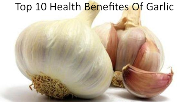 Top 10 Health Benefites Of Garlic