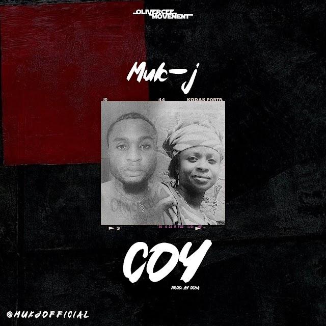 Music : Muk-J - Coy