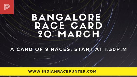 Bangalore Race Card 19 March