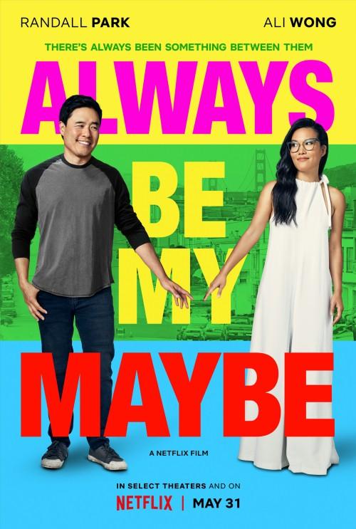 1d479b45a4647a Książki & filmy: 'Chyba na pewno ty' (Always Be My Maybe, 2019) - film