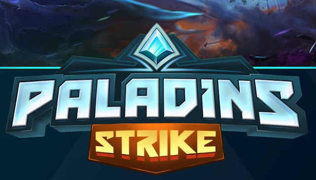 Paladins Strike - Game Moba Smartphone/HP semakin PANAS!