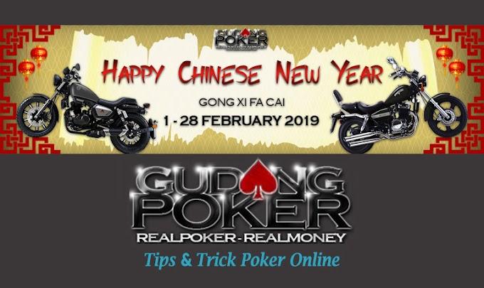 Event Gong Xi Fa Cai Gudang Poker Terbaik 2019