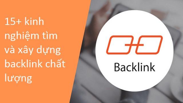 15+ kinh nghiệm tìm và xây dựng backlink chất lượng