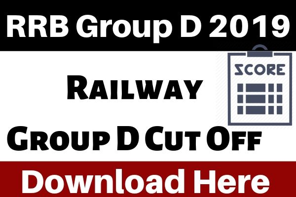 Check RRB Group D Cut Off 2019 - RRC Group D Cut Off Marks 2019 (Expected)
