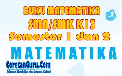 Download Buku Matematika SMA/SMK Kelas 11 Kurikulum 2013 Semester 1 dan Semester 2