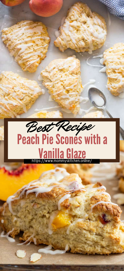 Peach Pie Scones with a Vanilla Glaze #desserts #cakerecipe #chocolate #fingerfood #easy