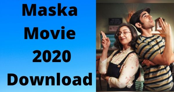 Maska Full Movie Download In HD Quality Free 720p
