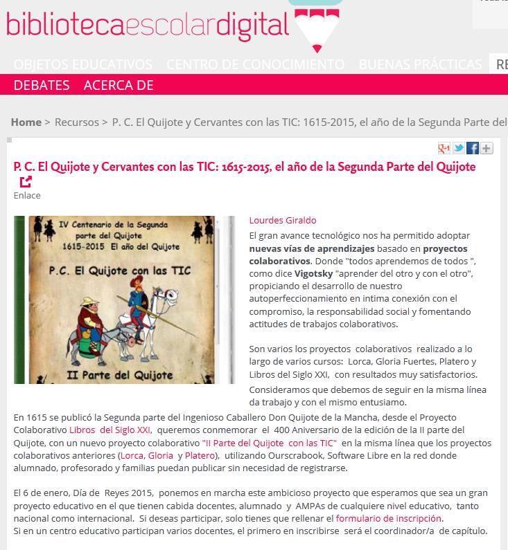 http://bibliotecaescolardigital.es/comunidad/BibliotecaEscolarDigital/recurso/p-c-el-quijote-y-cervantes-con-las-tic-16152015-el/d0d37442-0a5b-4df9-b02f-51ff1f997216