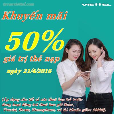 Viettel khuyến mãi 50% nạp thẻ ngày 21/4/2016