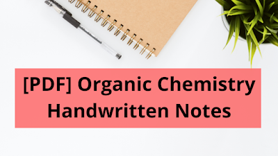 Organic Chemistry Handwritten Notes For IIT Jee Download