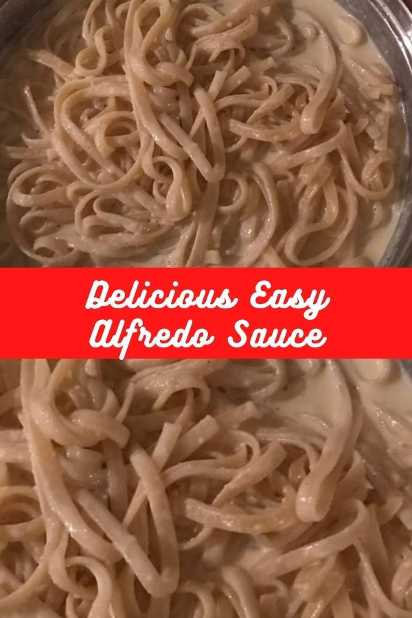 Recipe: Delicious Easy Alfredo Sauce