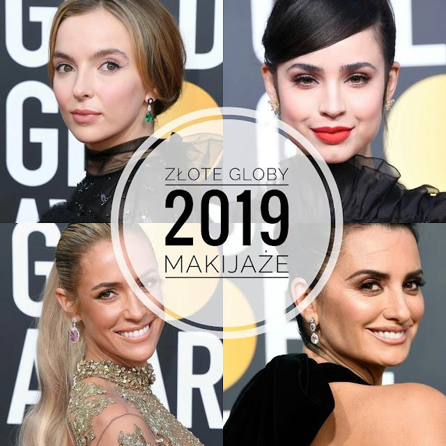 Makijaże I fryzury Golden Globes 2019