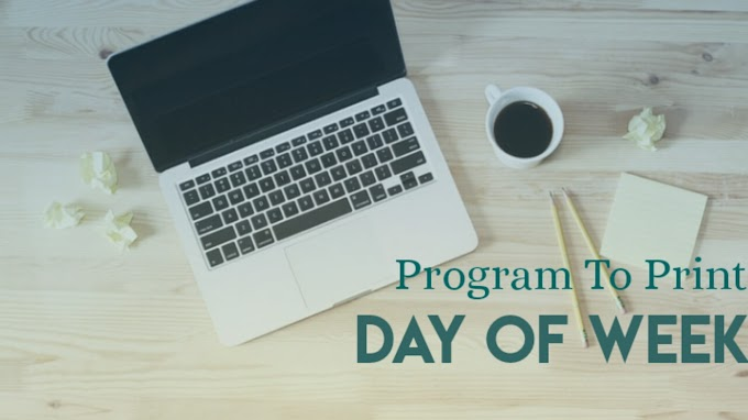 program to print day of week using switch statement