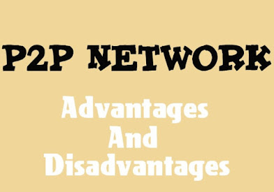7 Advantages and Disadvantages of Peer to Peer Network | Drawbacks & Benefits of Peer to Peer Network